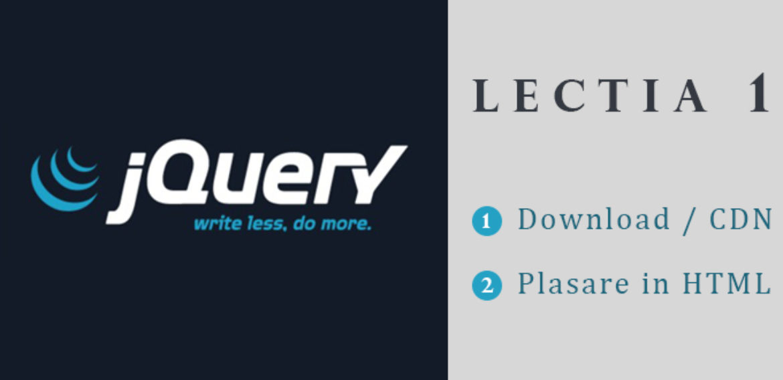 Curs jQuery – Lectia 1 – Introducere,  Download / CDN si plasare in documentul HTML