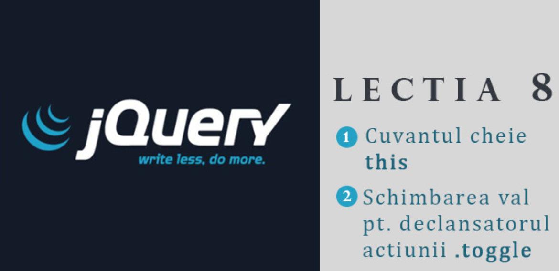 """Curs jQuery – lectia 8 – Cuvantul cheie """"this"""" si schimbarea textului pentru declansatorul functiei .toggle"""