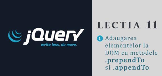 Curs jQuery – lectia 11 – metodele prependTo si appendTo