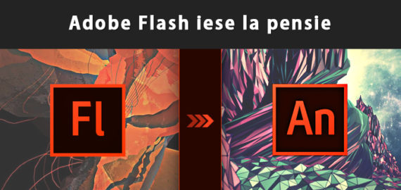 Adobe Flash iese la pensie dupa 20 de ani