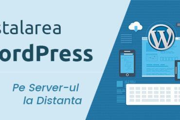 Curs WordPress – Instalarea manuala a unui site WordPress pe Server-ul de hosting