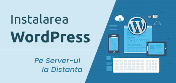 Curs WordPress – Instalarea manuala a unui site WordPress pe Server-ul de hosting