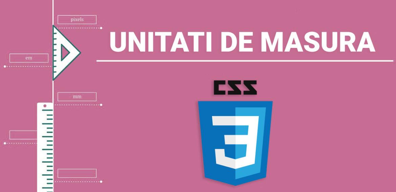 Unitatile de masura in CSS