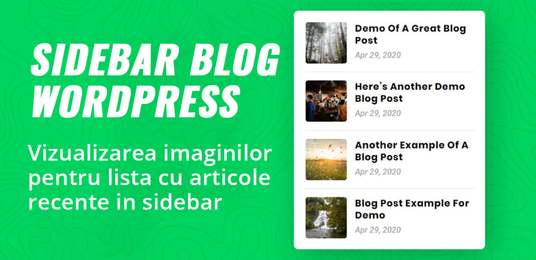 WordPress Blog Sidebar: vizualizarea imaginilor pentru articolele recente