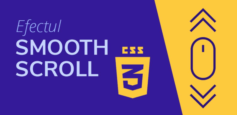 Efectul de Smooth Scroll in CSS